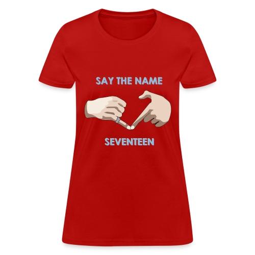 Say The Name Seventeen + Adore U Short Sleeve - Women's T-Shirt