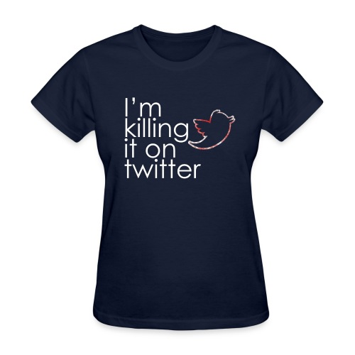killingtwitter - Women's T-Shirt