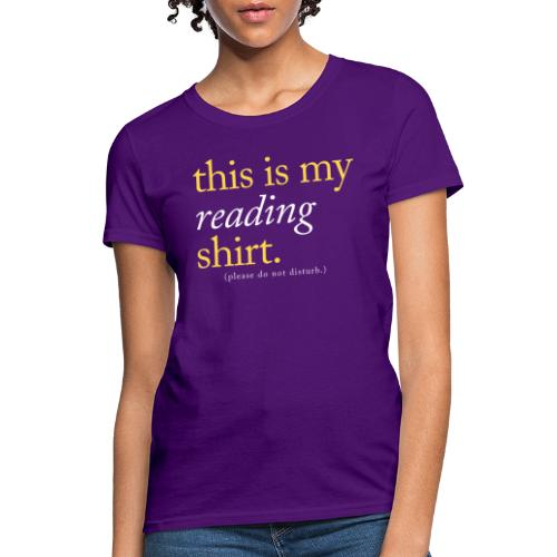 This is My Reading Shirt - Women's T-Shirt