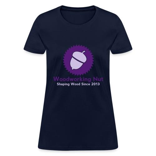 Woodworking Nut T Shirt - Women's T-Shirt
