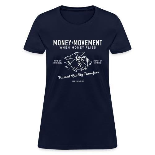 quality fund transfers - Women's T-Shirt