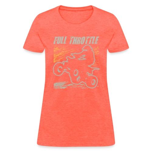 ATV Quad Full Throttle - Women's T-Shirt