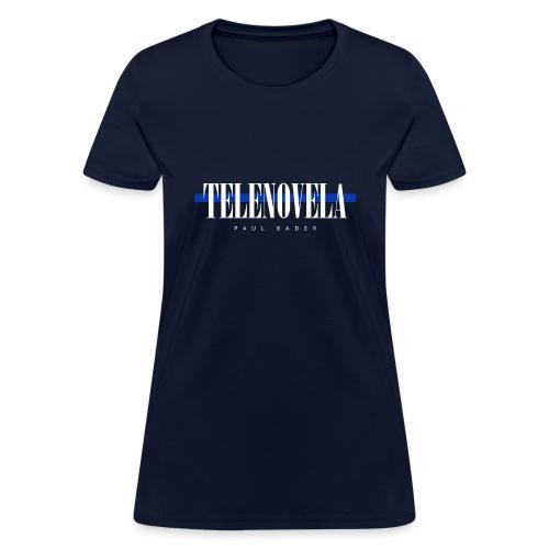 Telenovela - Women's T-Shirt