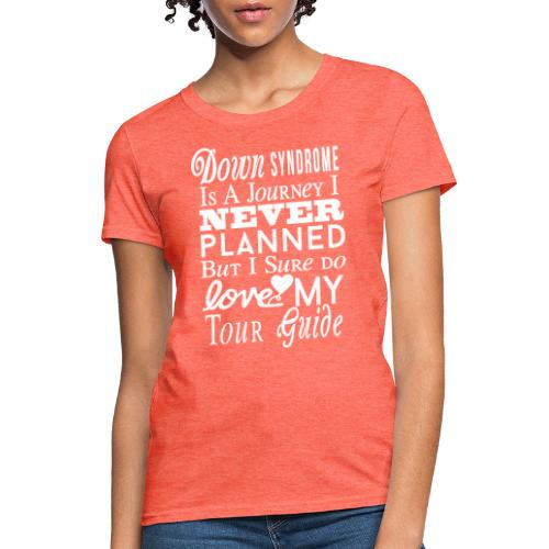 Down syndrome Journey - Women's T-Shirt