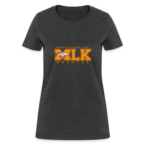 MLKBroncos - Women's T-Shirt