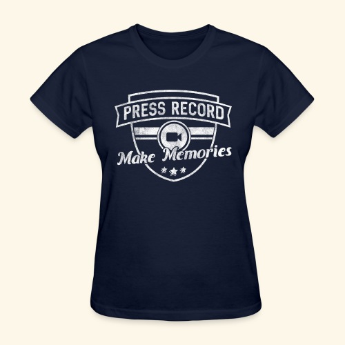 pressrecord_makememories2 - Women's T-Shirt