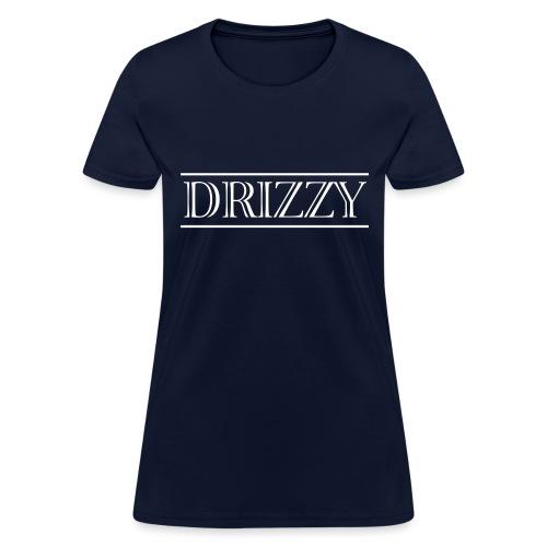 DRIZZY (Drake) - Women's T-Shirt