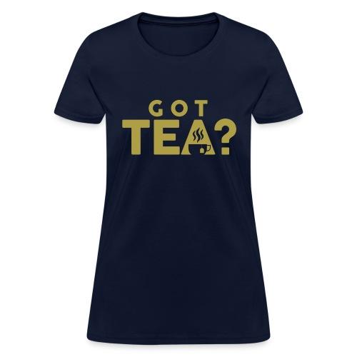 Got Tea GOLD - Women's T-Shirt