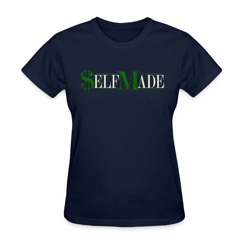 SelfMade - Women's T-Shirt