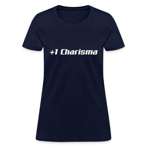 +1 Charisma - Women's T-Shirt