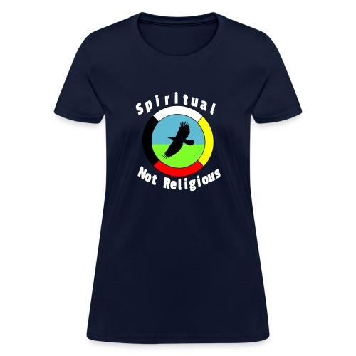 Spiritualnotreligious - Women's T-Shirt