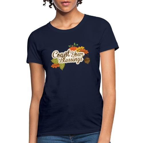 Count your blessings - Women's T-Shirt