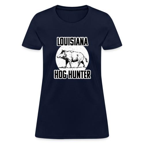 Lousiana Hog Hunting Wild Hog Hunter T-s - Women's T-Shirt
