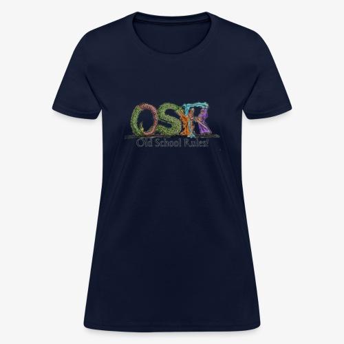 Old School Rules! - Women's T-Shirt