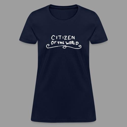 Citizen of the World - Women's T-Shirt