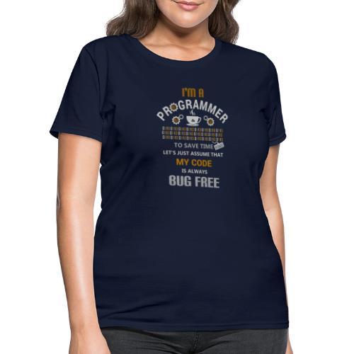 I am Programmer - Women's T-Shirt