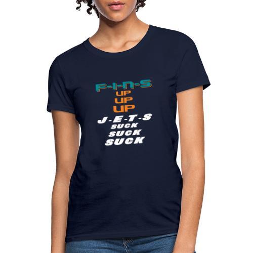 FINS UP JETS SUCK - Women's T-Shirt
