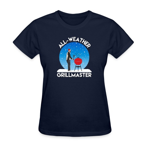 All weather grillmaster funny dad dedign - Women's T-Shirt
