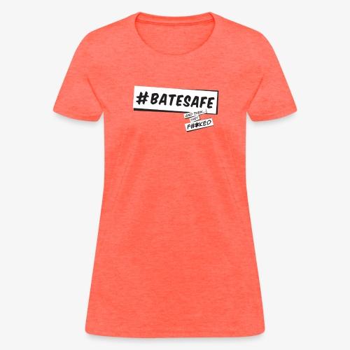 ATTF BATESAFE - Women's T-Shirt
