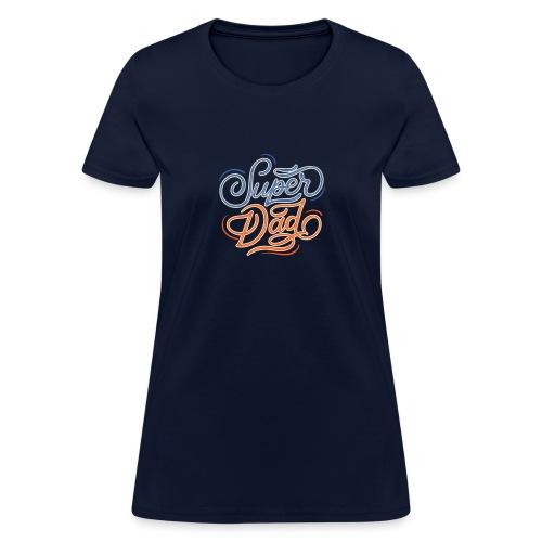 Super Dad - Women's T-Shirt