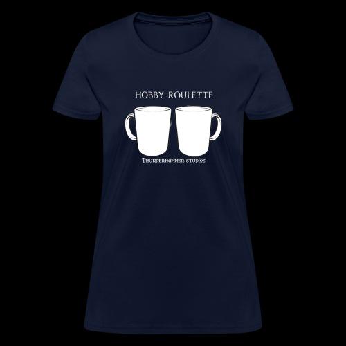 Hobby Roulette - Women's T-Shirt