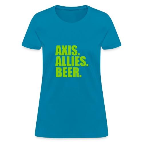Axis. Allies. Beer. Axis & Allies - Women's T-Shirt