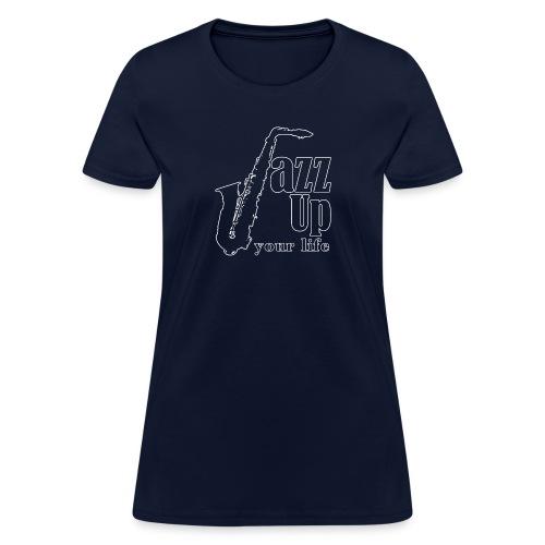 JazzUp your life - Women's T-Shirt