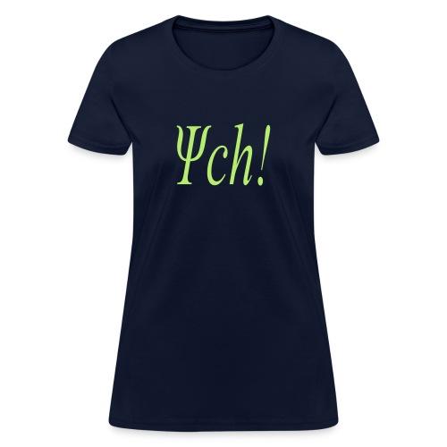 psych - Women's T-Shirt