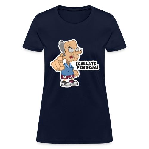 Callate - Women's T-Shirt