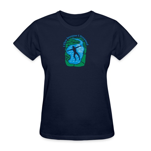 I flew because I dreamed - Women's T-Shirt