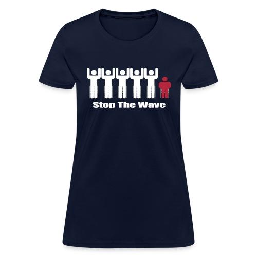 Stop The Wave - Women's T-Shirt