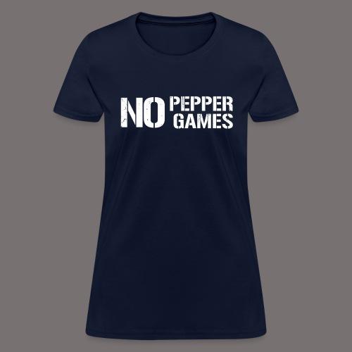 NO PEPPER GAMES - Women's T-Shirt