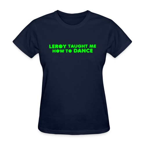 LEROY DANCE - Women's T-Shirt