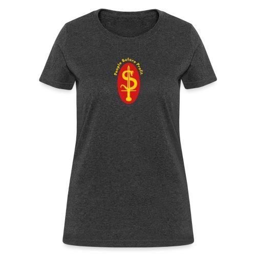 people before profit - Women's T-Shirt