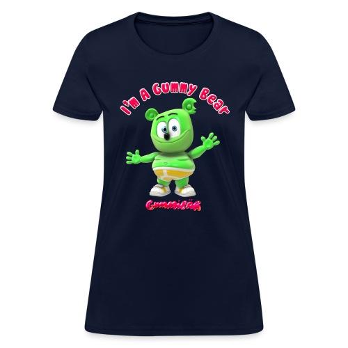 I'm A Gummy Bear - Women's T-Shirt