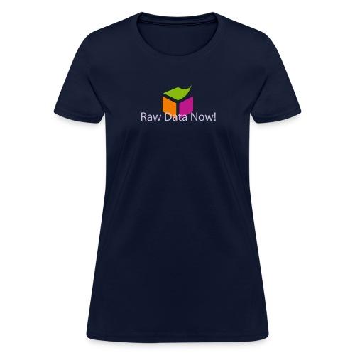 Raw Data Now - Women's T-Shirt