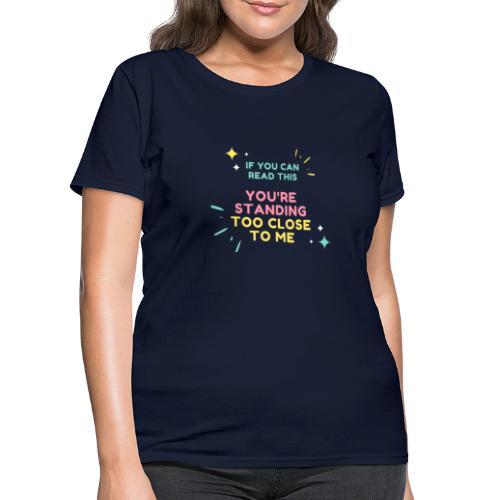 IF YOU CAN - Women's T-Shirt