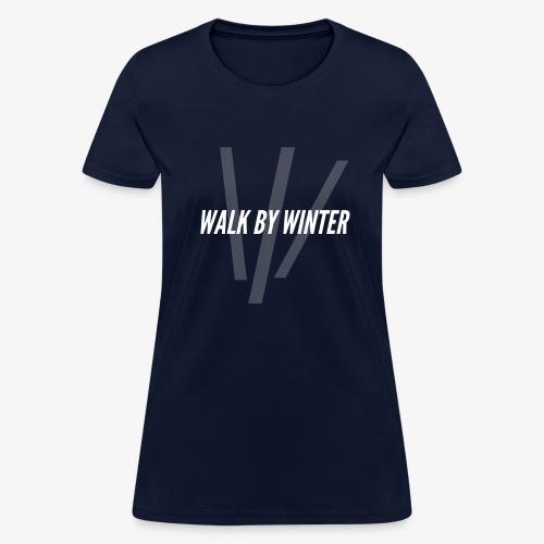 Walk by Winter W Logo (Background) - Women's T-Shirt