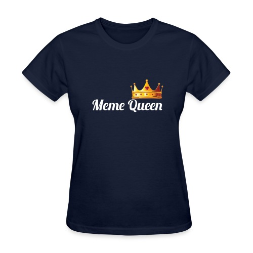 Meme Queen - Women's T-Shirt