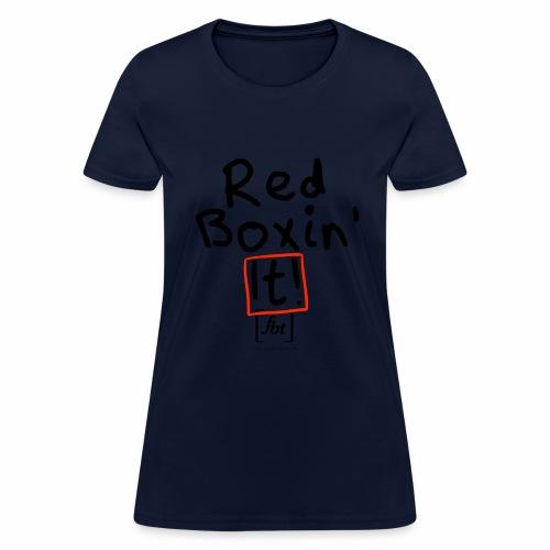 Red Boxin' It! [fbt] - Women's T-Shirt