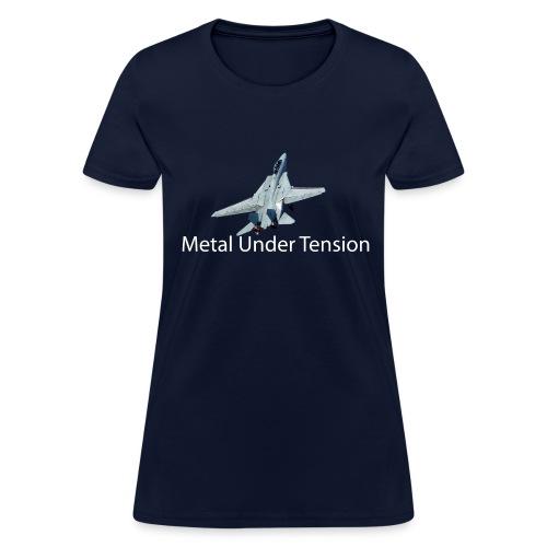 Metal Under Tension - Women's T-Shirt