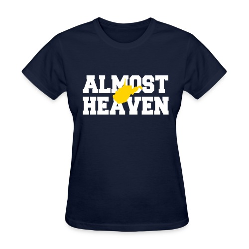 Almost Heaven - Women's T-Shirt