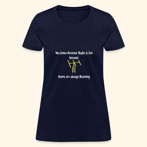 Hams are always beaming - Women's T-Shirt