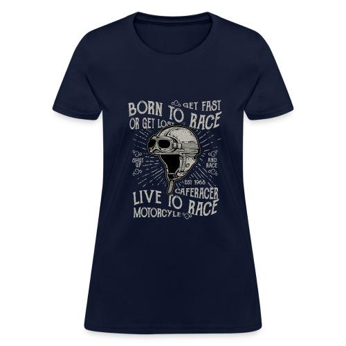 Born To Race 2 - Women's T-Shirt