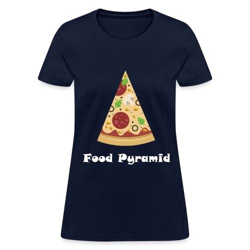 My Food Pyramid, Food Pyramid Shirt, Pizza, Pizza - Women's T-Shirt