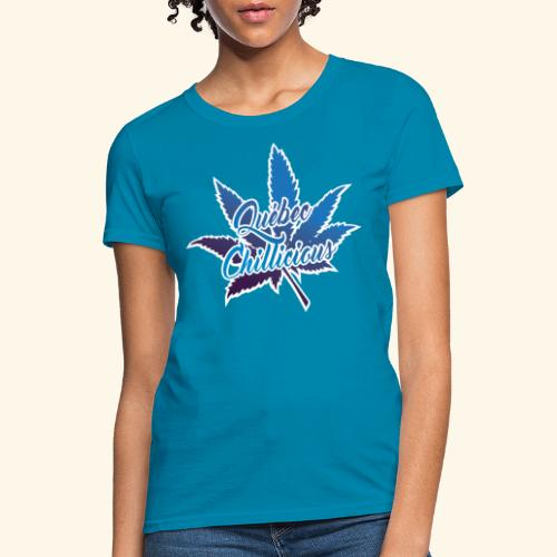One Leaf Quebec Chillicious clothing brand - Women's T-Shirt