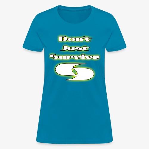 Slogan W/ Logo - Women's T-Shirt