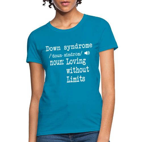 Down syndrome Definition - Women's T-Shirt