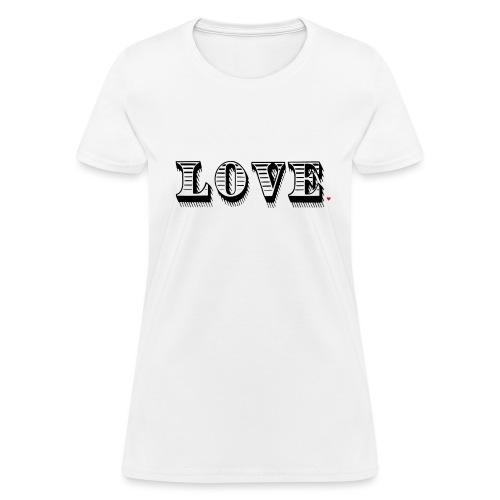 Love Life Hack - Women's T-Shirt