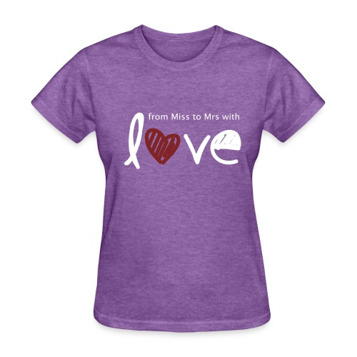 From Miss To Mrs - Women's T-Shirt
